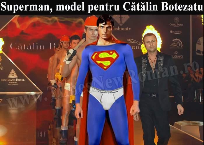 Superman a prezentat ultima colecţie de chiloţi Cătălin Botezatu