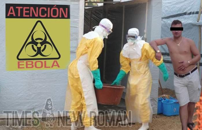Inevitabilul s-a produs! Un român a adus Ebola din Spania să se laude la prieteni