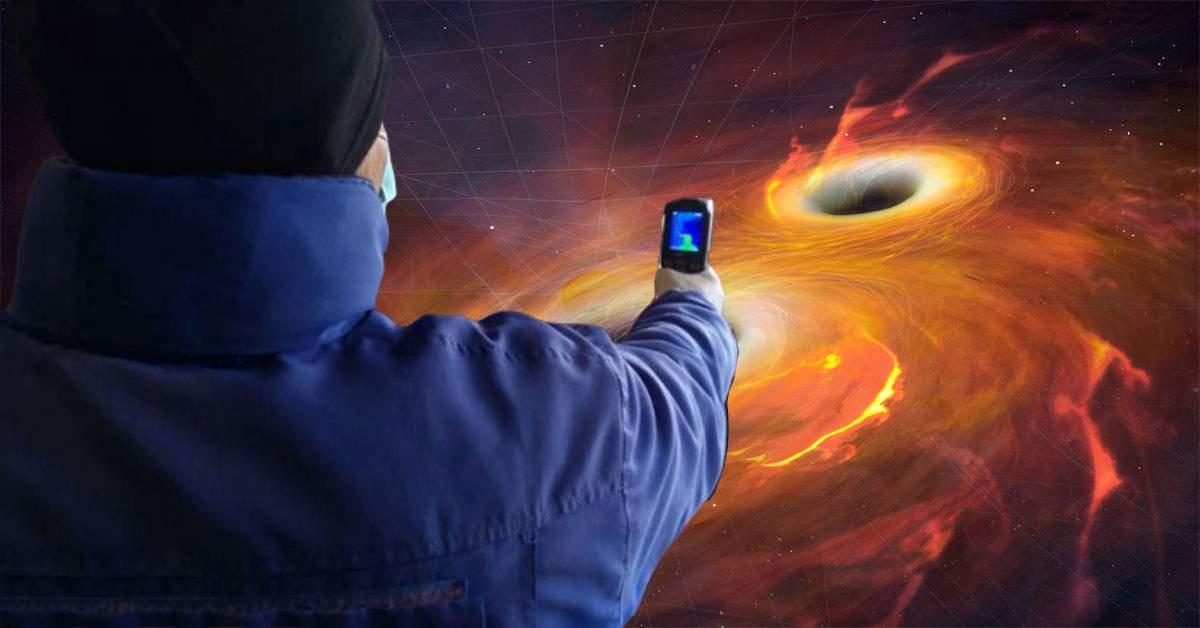 Doi paznici care au îndreptat termometrele unul spre altul au creat o gaură neagră