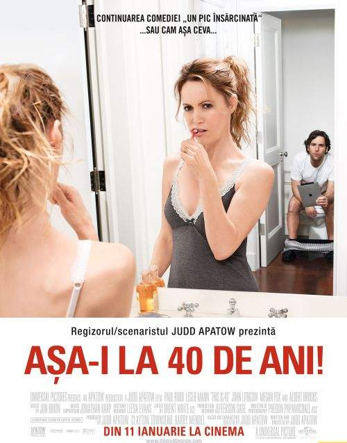 This is 40 – Să tot fie aşa…