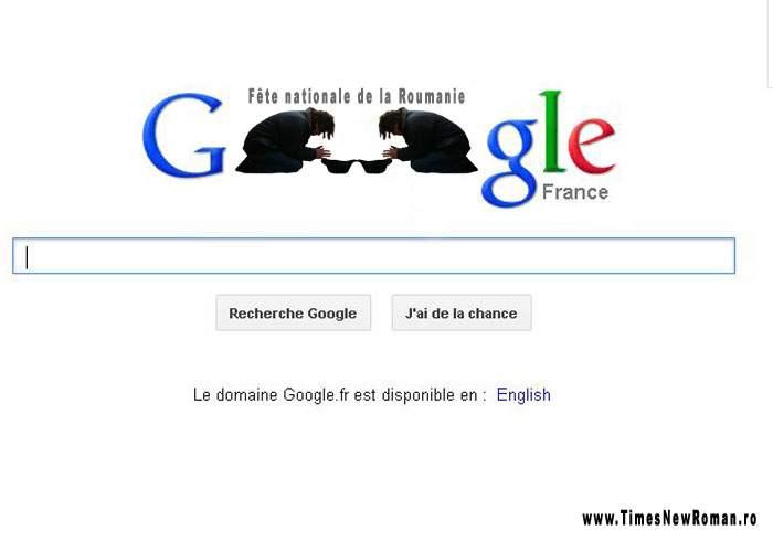 Foto! Francezii marchează Ziua Naţională a României printr-un logo scandalos pe Google