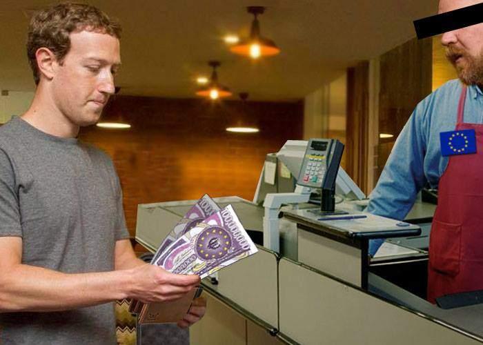 Pentru că n-avea mărunt la el, Zuckerberg a lăsat 200 de milioane de euro pentru amenda de 110 milioane primită de la UE