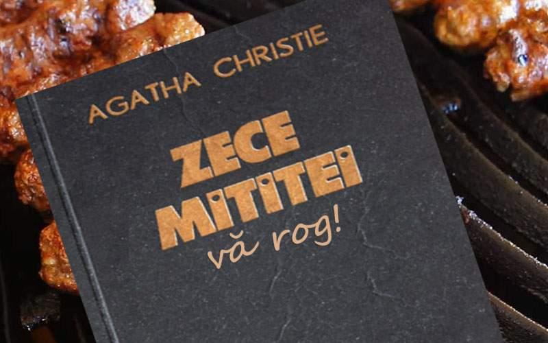 """""""Zece negri mititei"""" de Agatha Christie are un titlu nou: """"Zece mititei, vă rog"""""""