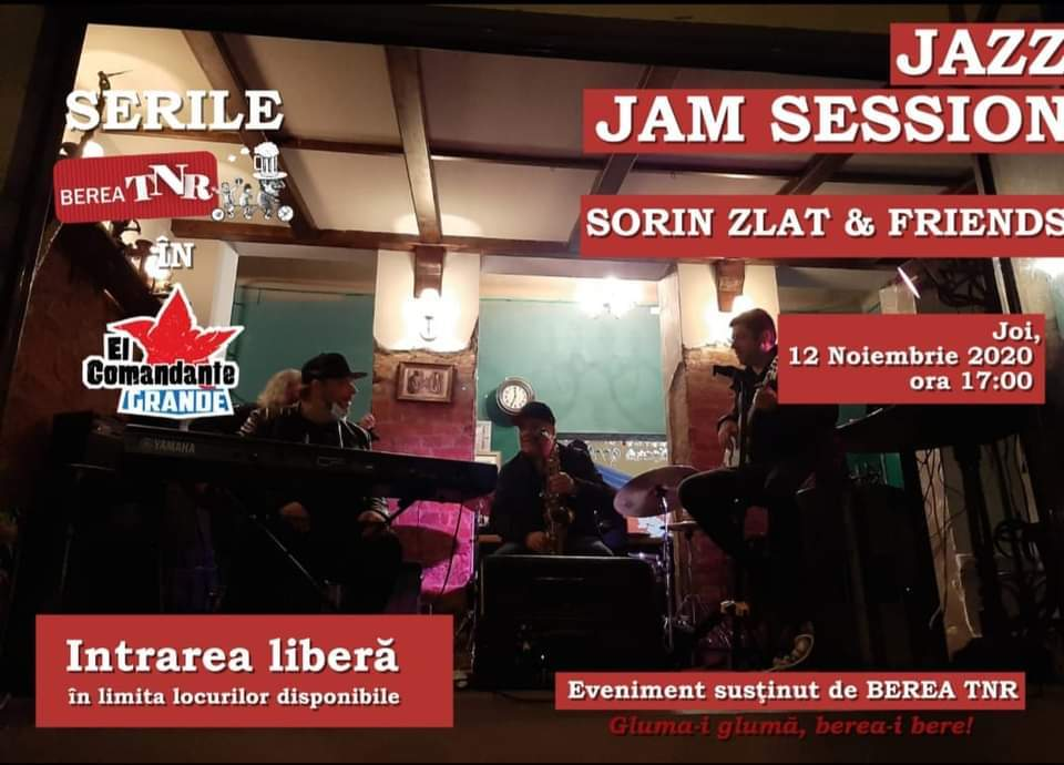 Ultima seară de Jazz Jam Session cu Sorin Zlat si invitații la Terasa El Grande Comandante