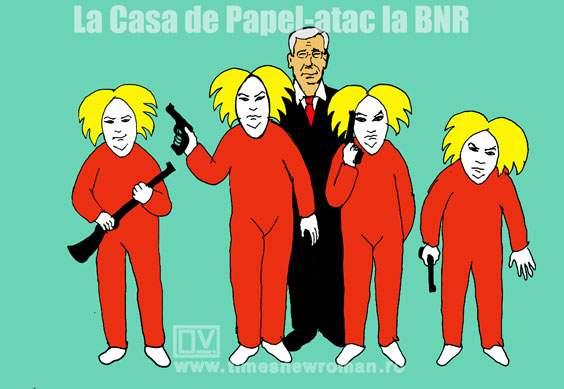 La Casa de Papel-atac la BNR