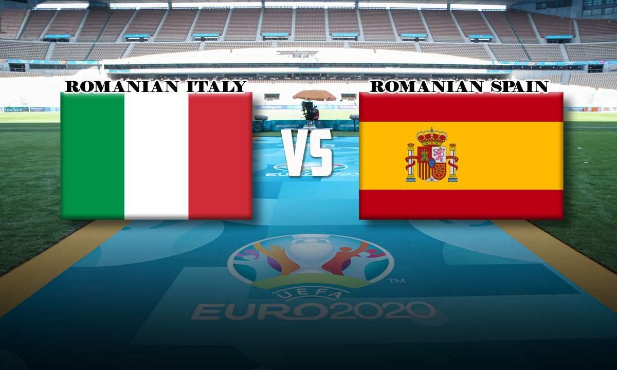 Duel 100% românesc în semifinala Euro de diseară: Italia-Spania