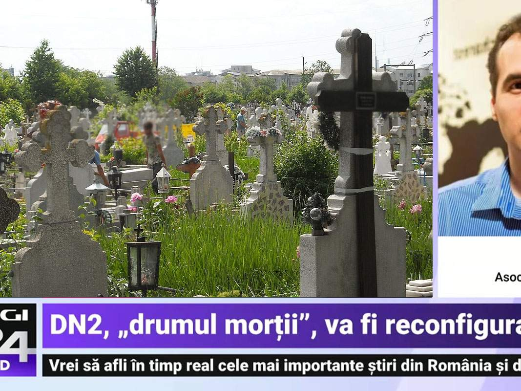 Decizie logică: DN2 trece de la Transporturi la Administraţia Cimitirelor