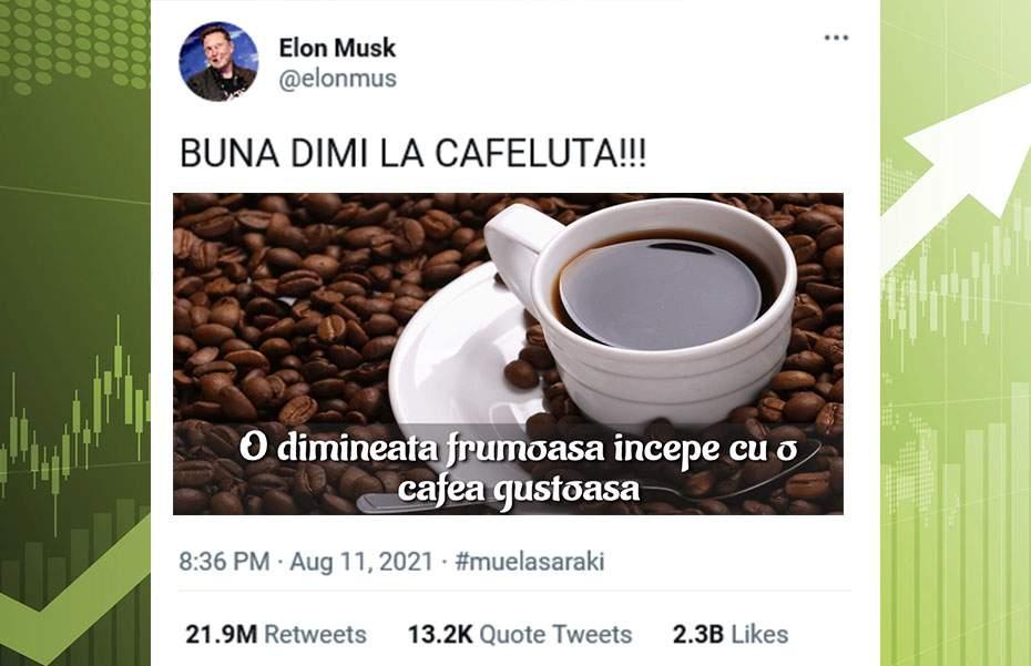 """Preţul cafelei s-a triplat după ce Musk a scris pe Twitter """"Bună dimi la cafeluţă!"""""""